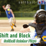 Softball Catcher Plays – The Shift and Block