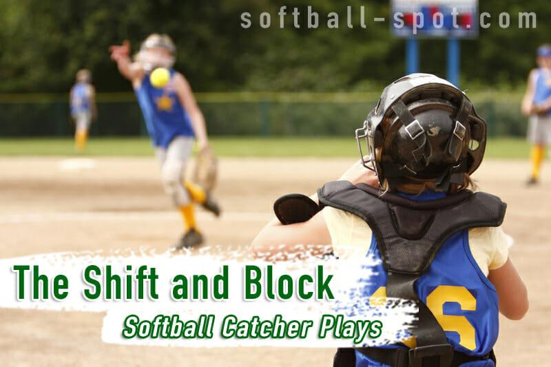 Softball Catcher Play - Shift and Block