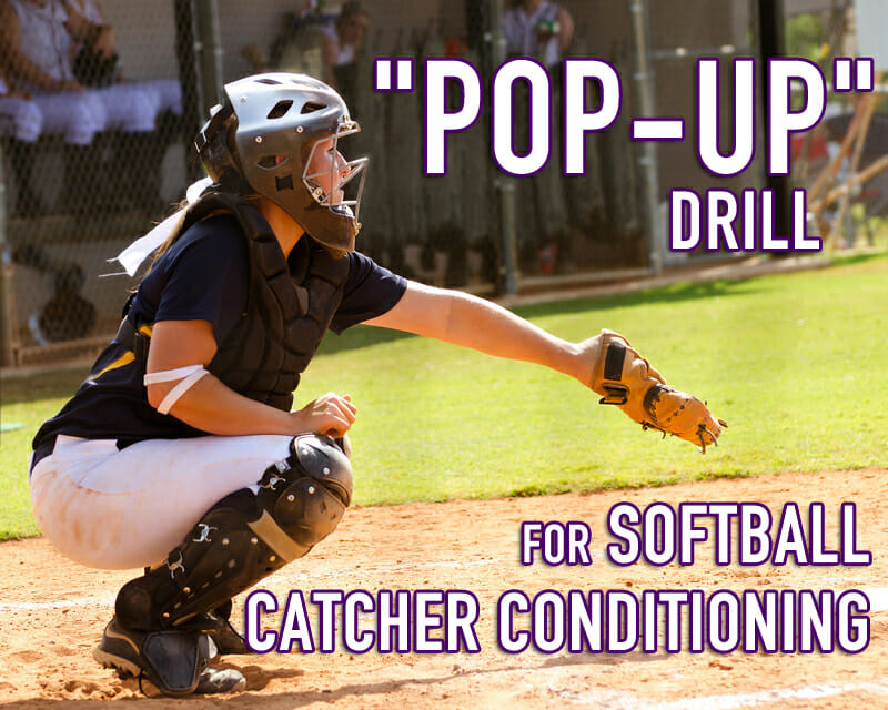CATCHER CONDITIONING POP UP