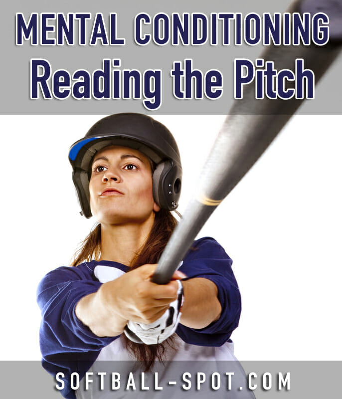 SOFTBALL HITTING MENTAL CONDITIONING