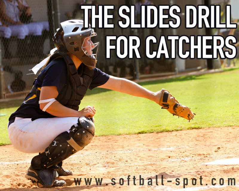catchers drill slide drill