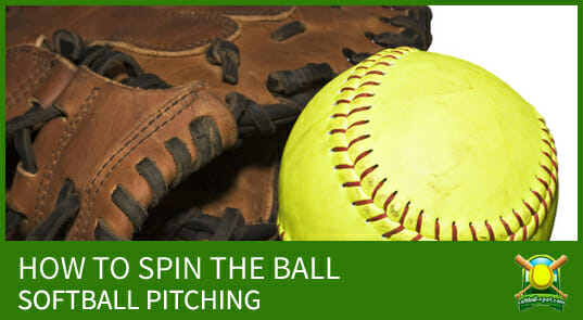 Softball Pitching & How To Spin The Ball