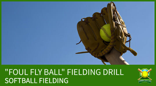 foul fly ball fielding drill